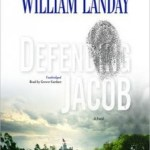 Switching Sides for a Son: Defending Jacob by William Landay (Audio)