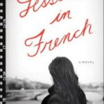 Learning a Family's Language: Lessons in French by Hilary Reyl