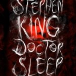 Satisfyingly Long, Not Too Deep: Doctor Sleep by Stephen King (Audio)