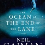 A Glimpse of Childhood's Old Magic: The Ocean at the End of the Lane by Neil Gaiman (Audio)