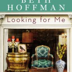 Bittersweet Southern Charm: Looking for Me by Beth Hoffman