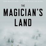 Trilogy's End: The Magician's Land by Lev Grossman @leverus @VikingBooks