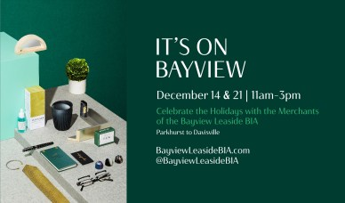 Dec 14 & 21, 2019 - It's On Bayview - Celebrate the Holidays with Bayview Leaside BIA