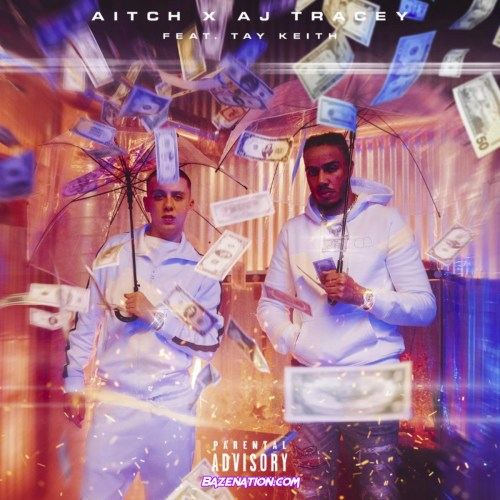 Aitch & AJ Tracey Ft. Tay Keith - Rain Mp3 Download