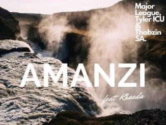 Major League, Tyler ICU & Thabzin SA – Amanzi ft. Kheada Mp3 Download