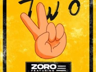 Zoro Ft. Mayorkun – Two (Remix) Mp3 Download