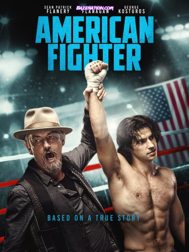 DOWNLOAD Movie: American Fighter (2020)