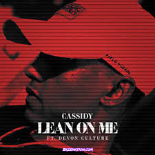 Cassidy & Devon Culture - Lean On Me Mp3 Download