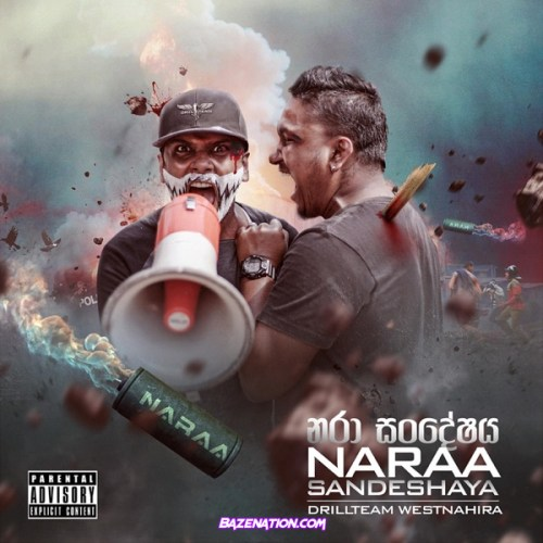 DOWNLOAD ALBUM: Drill Team Westnahira - Naraa Sandeshaya [Zip File]