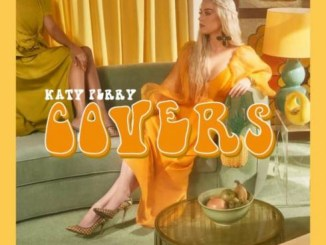 DOWNLOAD ALBUM: Katy Perry – Covers [Zip File]