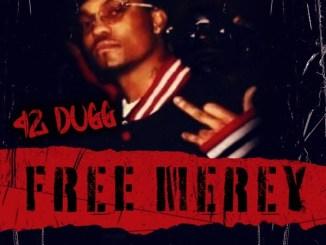 42 Dugg - Free Merey Mp3 Download