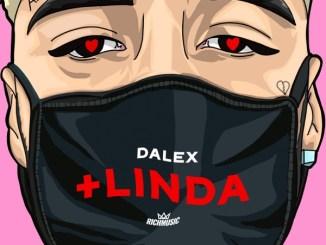 Dalex – +Linda Mp3 Download