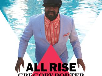 DOWNLOAD ALBUM: Gregory Porter – All Rise (Deluxe) [Zip, Tracklist]