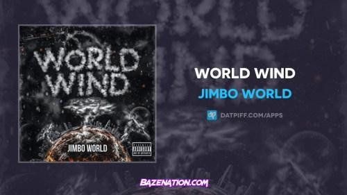 Jimbo World - World Wind Mp3 Download