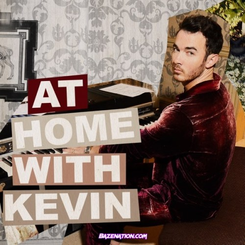 DOWNLOAD EP: Jonas Brothers - AT HOME WITH KEVIN [Zip File]
