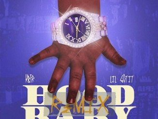 KBFR - Hood Baby Remix Ft. Lil Gotit Mp3 Download