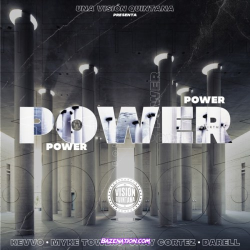 KEVVO, Myke Towers & Darell – Power (feat. Jhay Cortez) Mp3 Download