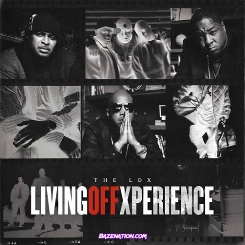 DOWNLOAD ALBUM: The LOX – Living Off Xperience [Zip, Tracklist]