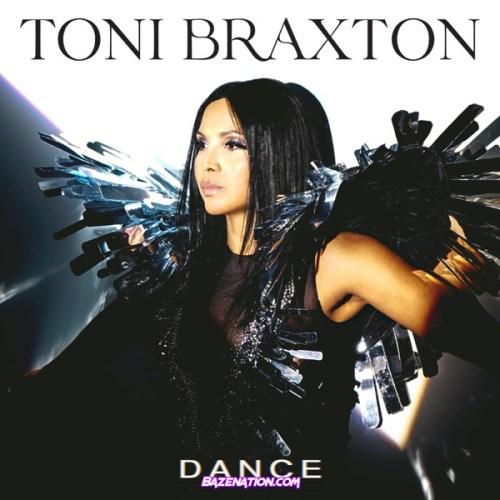 Toni Braxton – Dance Mp3 Download
