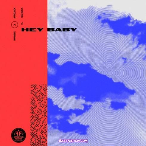 Afrojack & Imanbek – Hey Baby Ft. Gia Koka Mp3 Download