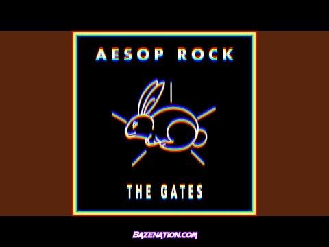 Aesop Rock – The Gates Mp3 Download