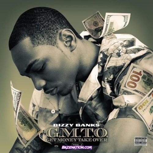 DOWNLOAD ALBUM: Bizzy Banks – G.M.T.O. (Get Money Take Over) Vol. 1 [Zip Tracklist]
