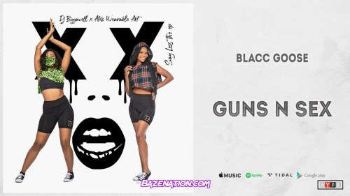 Blacc Goose - Guns N Rose Mp3 Download
