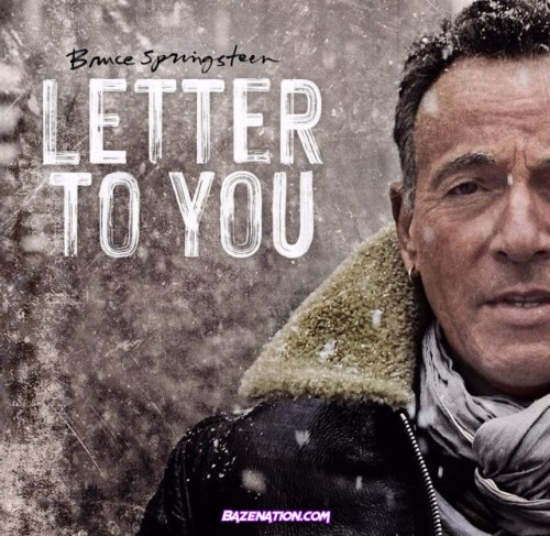 Bruce Springsteen - Letter To You Mp3 Download