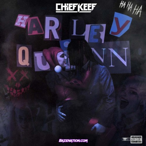 Chief Keef - Harley Quinn Mp3 Download