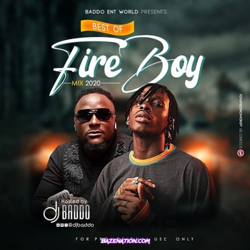 DJ Baddo – Best Of Fireboy Mix Mp3 Download