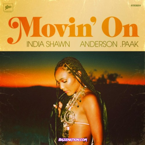 India Shawn - Movin' On ft. Anderson .Paak Mp3 Download