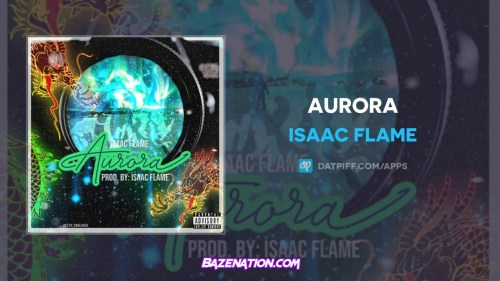 Isaac Flame - Aurora Mp3 Download
