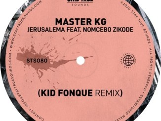 Master KG – Jerusalema ft. Nomcebo Zikode (Kid Fonque Remix) Mp3 Download