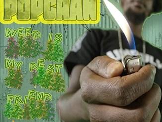 Popcaan - Weed is My Best Friend Mp3 Download