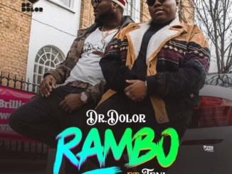 Dr. Dolor – Rambo ft. Teni Mp3 Download