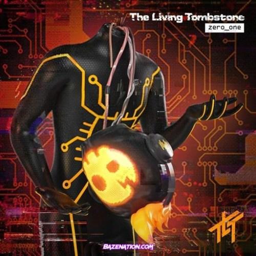 DOWNLOAD ALBUM: The Living Tombstone – zero_one [Zip File]