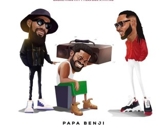Basketmouth ft. Phyno, Flavour - Papa Benji Mp3 Download