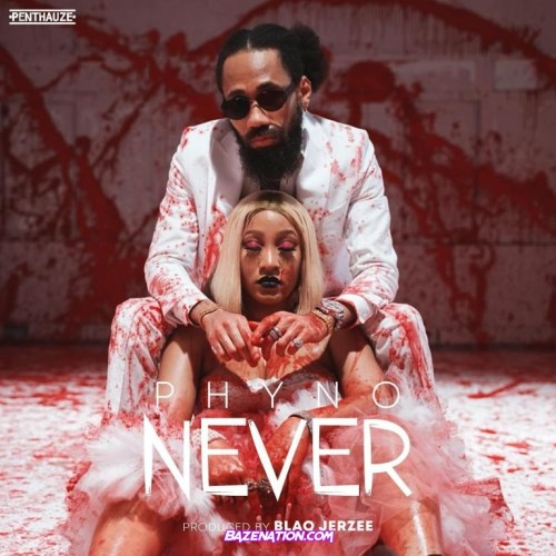 Phyno – Never MP3 Download
