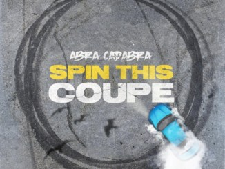 Abra Cadabra - Spin This Coupe Mp3 Download