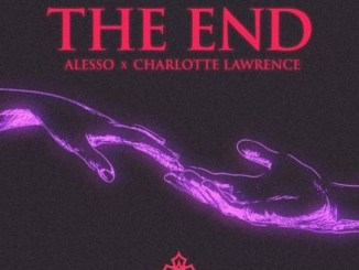 Alesso & Charlotte Lawrence - THE END Mp3 Download