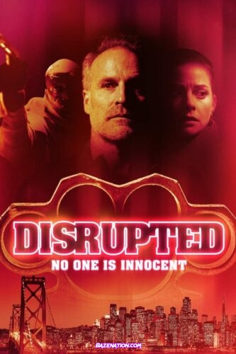 DOWNLOAD Movie: Disrupted (2020)