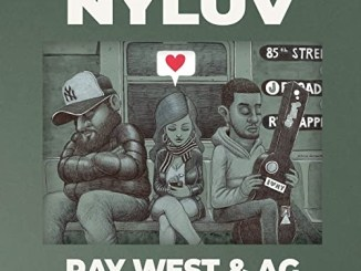 DOWNLOAD ALBUM: Ray West & A.G. - NYLUV [Zip File]