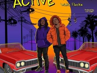 Alshawn Martin - Active ft. Waka Flocka Mp3 Download