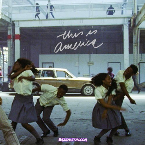 Childish Gambino - This Is America Mp3 Download