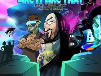 Steve Aoki & Ben Nicky & Spyro - Like It Like That ft. Maikki Mp3 Download