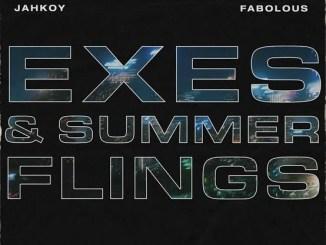 JAHKOY & Fabolous - Exes & Summer Flings Mp3 Download