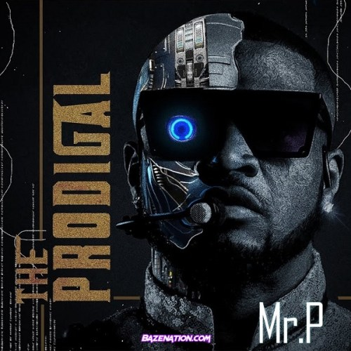 Mr. P – I Do (feat. Tiwa Savage) Mp3 Download