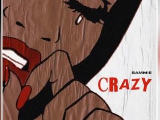 Sammie - Crazy Mp3 Download