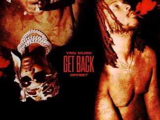 YRN Murk - Get Back (feat. Offset) Mp3 Download