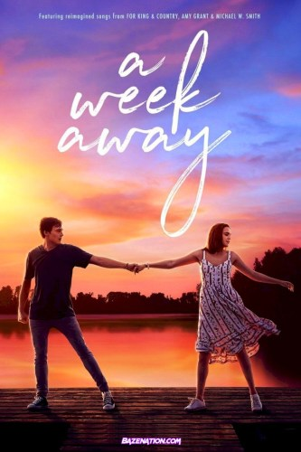 DOWNLOAD Movie: A Week Away (2021)